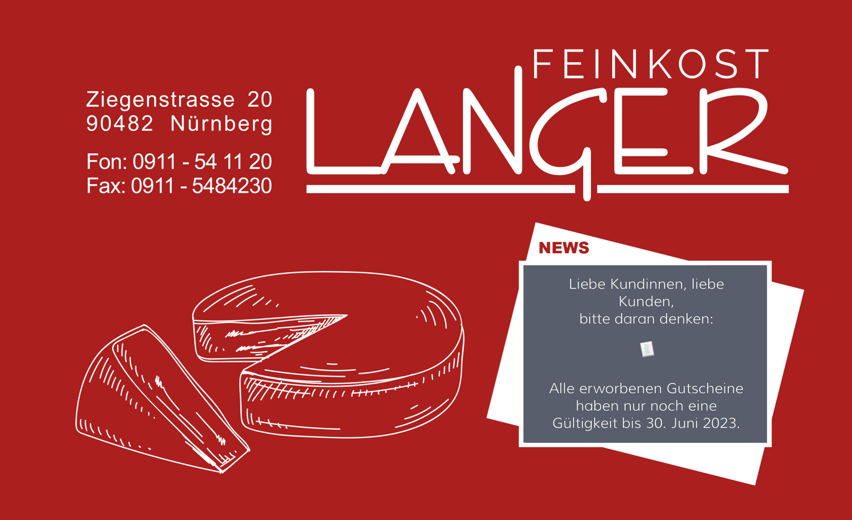 Das Startbild weist darauf hin, dass Feinkost Langers Gutscheine nur bis zum 30. Juni 2023 gültig sind.